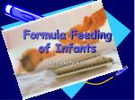 Formula Feeding of Infants