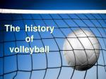 The history of volleyball