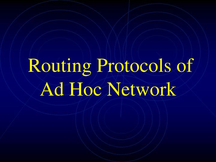 routing protocols of ad hoc network n.