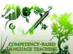 COMPETENCY-BASED LANGUAGE TEACHING