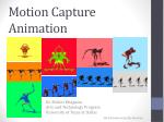 Motion Capture  Animation