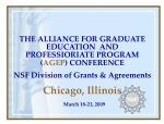 THE ALLIANCE FOR GRADUATE EDUCATION  AND PROFESSIORIATE PROGRAM ( AGEP ) CONFERENCE