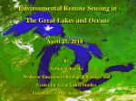 Environmental Remote Sensing in The Great Lakes and Oceans