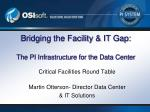 Bridging the Facility & IT Gap: The PI Infrastructure for the Data Center