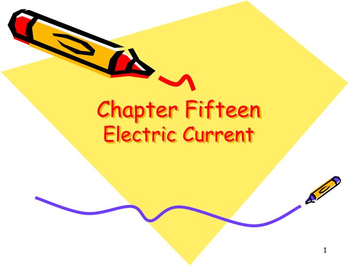 chapter fifteen electric current n.