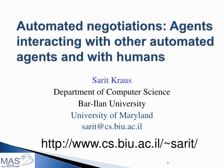 automated negotiations agents interacting with other automated agents and with humans n.