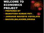 WELCOME TO ECONOMICS PROJECT