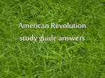 American Revolution study guide answers