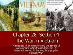 Chapter 28, Section 4: The War in Vietnam