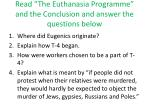 """Read """"The Euthanasia  Programme """" and the Conclusion and answer the questions below"""