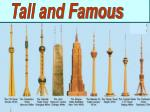 Tall and Famous