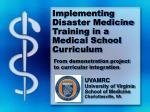 Implementing Disaster Medicine Training in a Medical School Curriculum