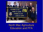 North Mac Agriculture Education and FFA