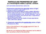 PARTICLE-LIKE PROPERTIES OF LIGHT (or, of electromagnetic radiation, in general) – continued