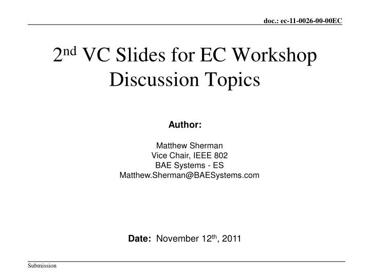 2 nd vc slides for ec workshop discussion topics n.