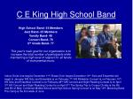 C E King High School Band