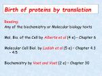 Birth of proteins by translation