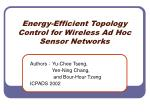 Energy-Efficient Topology Control for Wireless Ad Hoc Sensor Networks