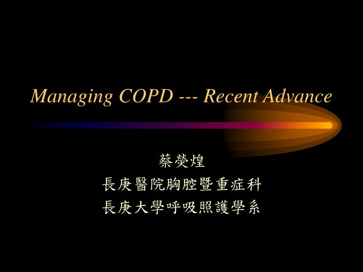 managing copd recent advance n.