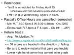 Reminders: Test3 is scheduled for Friday, April 25