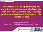 Presented by Wipas Wimonsate Thailand MOPH – U.S. CDC Collaboration, Nonthaburi, Thailand