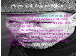 Playwright: August Wilson