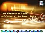 Trip Generation Basics and Cautions of Site Impact Review