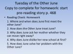 Tuesday of the Other June Copy to complete for homework: start pre-reading story p. 468