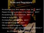 Rules and Regulations  No electronics, food, drink, weapons, drugs, (etc.)