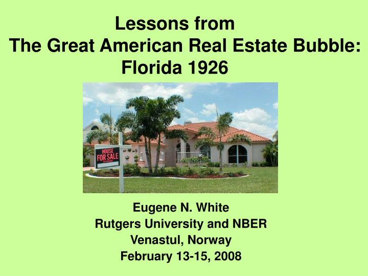 lessons from the great american real estate bubble florida 1926 n.