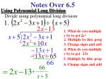 Notes Over 6.5