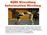 BJHS Wrestling Information Meeting