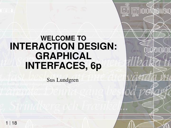 welcome to interaction design graphical interfaces 6p n.