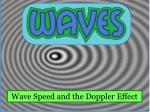 Wave Speed and the Doppler Effect