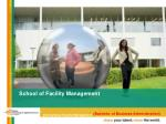 School of Facility Management