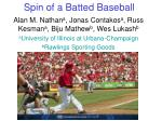 Spin of a Batted Baseball