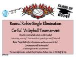 Round Robin-Single Elimination Co-Ed   Volleyball  Tournament