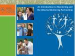 An Introduction to Mentoring and the Alberta Mentoring Partnership