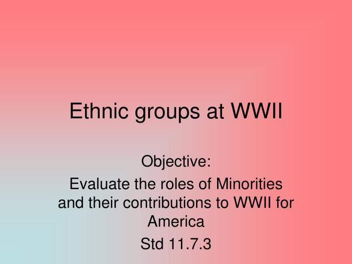 ethnic groups at wwii n.