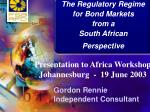 The Regulatory Regime for Bond Markets from a South African Perspective