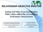RELATIONSHIP-OBJECTIVE ANALYSIS
