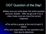 OGT Question of the Day!
