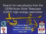 Search for new physics from the CERN Axion Solar Telescope (CAST) high-energy calorimeter