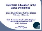 Enterprise Education in the  GEES Disciplines