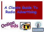 A Clients Guide To Radio Advertising