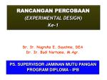 RANCANGAN PERCOBAAN (EXPERIMENTAL DESIGN ) Ke-1