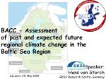 Speaker:           Hans von Storch  GKSS Research Centre, Germany