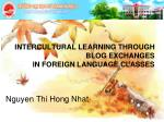 INTERCULTURAL LEARNING THROUGH BLOG EXCHANGES IN FOREIGN LANGUAGE CLASSES