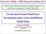 Lessons from French Wind Power Development under a Fair and Efficient Tariffs Policy