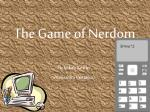 The Game of Nerdom